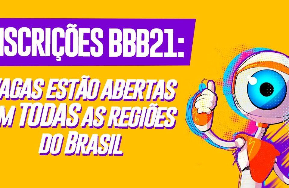 Inscrições para o BBB21