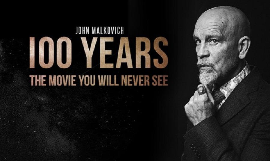 Imagem em preto e branco de John Malkovitch ao lado do título 100 Anos - O Filme que Você Nunca Verá em inglês, tudo sob um fundo preto
